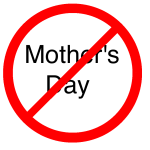 mother's day ban